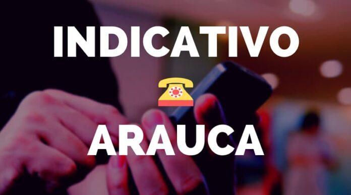 Indicativo Arauca