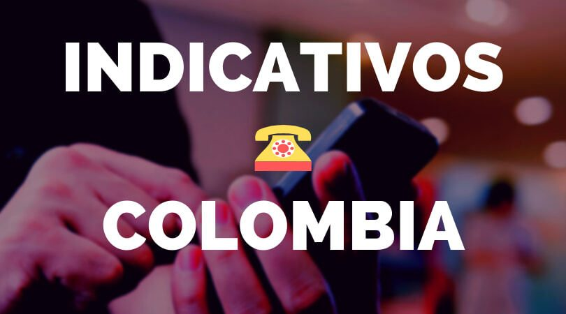 Indicativos telefonicos de Colombia